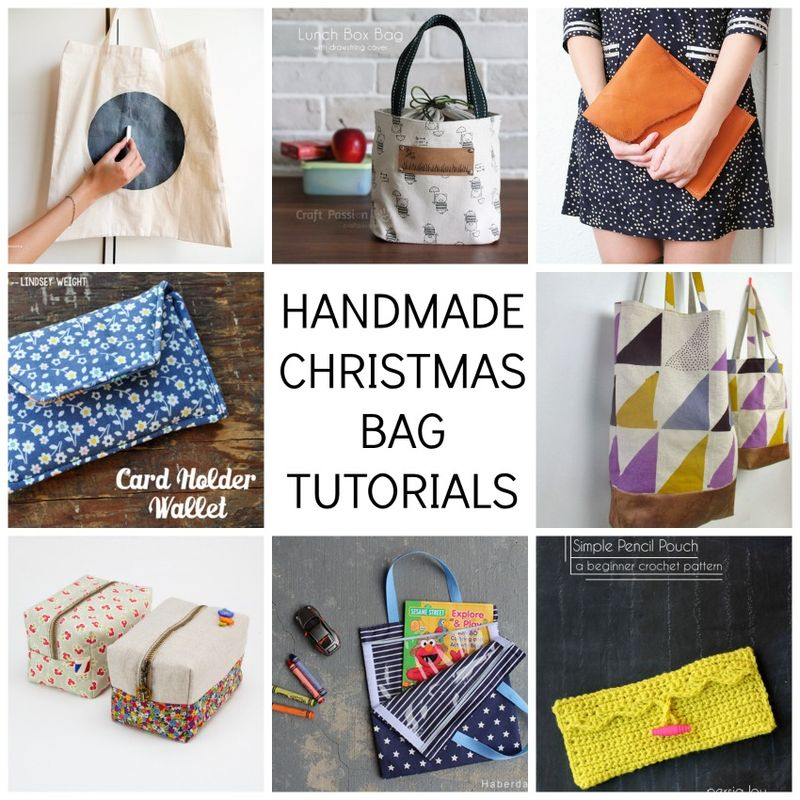 HANDMADE CHRISTMAS BAG TUTORIALS