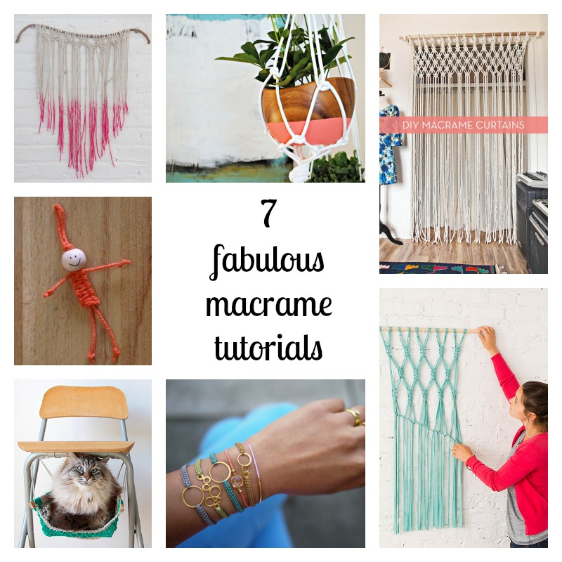 7 fabulous macrame tutorials