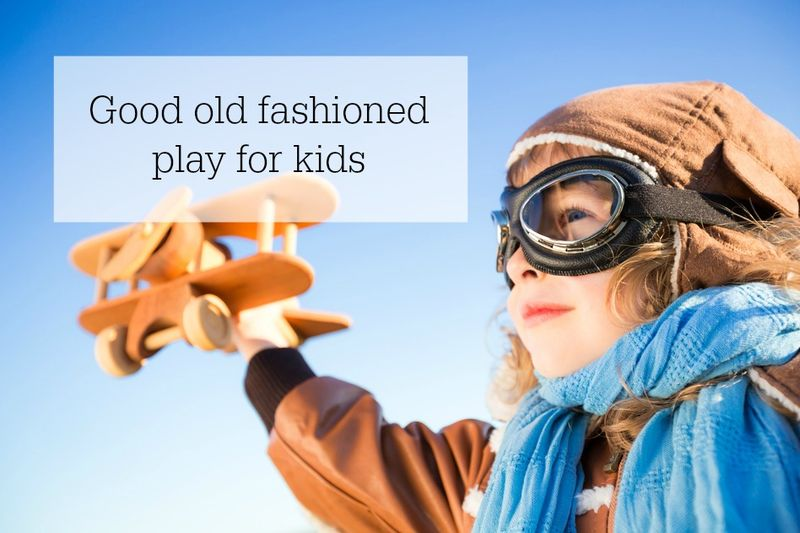Old fashioned play for kids